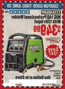 Harbor Freight Coup on for Mig 140 professional Welder with