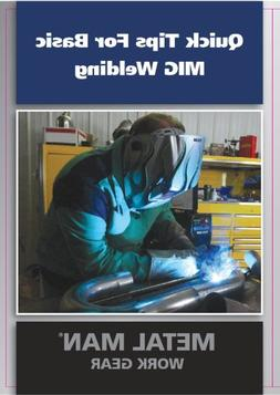 Metal Man DVD101 Quick Tips For Basic MIG Welding DVD